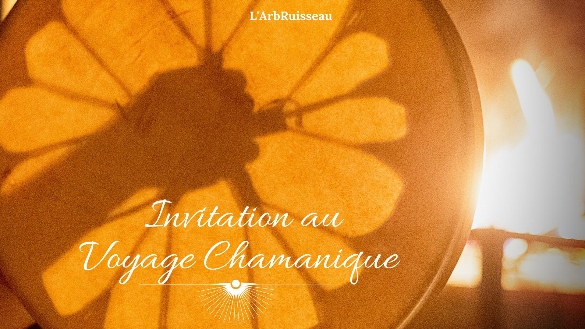 Invitation au Voyage Chamanique - Les Ancêtres et la Lignée